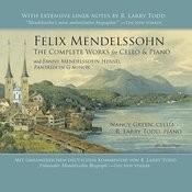 Felix Mendelssohn: The Complete Works For Cello & Piano Songs
