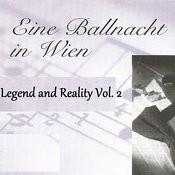 Eine Ballnacht In Wien - Legend And Reality Vol. 2 Songs