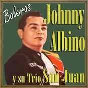 Johnny Albino Y Su Trío San Juan Songs