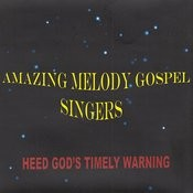 Heed God's Timely Warning Songs