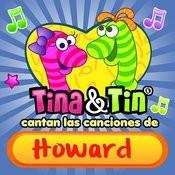 Cantan Las Canciones De Howard Songs