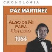 Paz Martínez Cronología - Algo De Mí Para Ustedes (1984) Songs