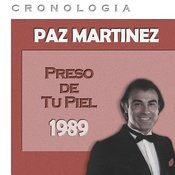 Paz Martínez Cronología - Preso De Tu Piel (1989) Songs