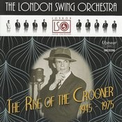 The Rise Of The Crooner 1945-1975 Songs