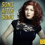 Song After Song Songs
