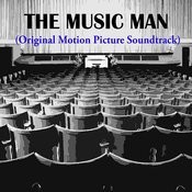 The Music Man (Original Motion Picture Soundtrack) Songs