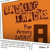 Backing Tracks / Pop Artists Index, A, (Aly & Aj / Alyssa Reid & Jump Smokers / Amanda Marshall / Amanda Miguel / Amanda Perez / Amanda Wilkinson / Amazulu / Amber / Amber Dotson / Amboy Dukes / Amelia Lily / Amen Corner), Vol. 36 Songs