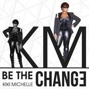 Be The Change Song
