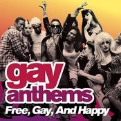 Gay Anthems: Free, Gay, And Happy Songs