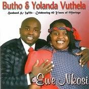 Ewe Nkosi (Husband And Wife - Celebrating 10 Years Of Marriage) Songs