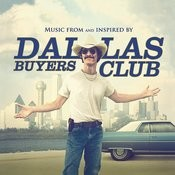 Dallas Buyers Club (Music From And Inspired By The Motion Picture) Songs