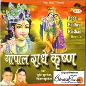 Gopal Radhey Krishna Remix Songs