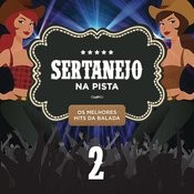 Sertanejo Na Pista 2 Songs