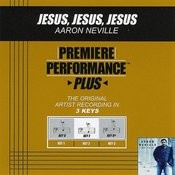 Jesus, Jesus, Jesus (Premiere Performance Plus Track) Songs