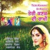 Teri Kanak Di Rakhi Songs