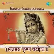 Bhaj Maan Krishen Kanahiya Songs