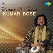Drums Of India - Kumar Bose Songs