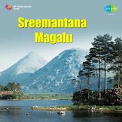 Sreemantana Magalu Songs