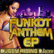 Funkot Anthem EP Songs