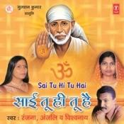 Sai Tu Hi Tu Hai Songs
