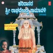 Haridasara - Sri Raghavendra Namawali Songs