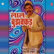 Laal Bujhakkad Songs
