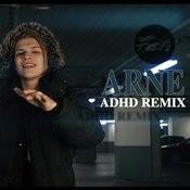 Arne (ADHD Remix) Songs