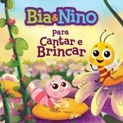 Bia & Nino - Para Cantar E Brincar (Mpbaby) Songs