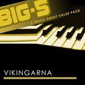 Big-5 : Vikingarna Songs