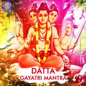 Datta Gayatri Mantra 108 Times Songs Download: Datta Gayatri
