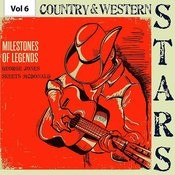 Milestones Of Legends - Country & Western Stars, Vol. 6 Songs