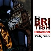 The British Invasion: Yeh, Yeh Songs