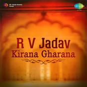 R V Jadav Kirana Gharana Songs