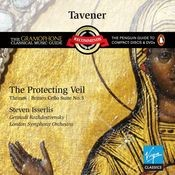 Tavener: The Protecting Veil Songs