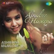 Ek Ajnabee Haseena Se Song