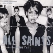 I Know Where It's At (All Saints /) Songs