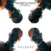 HELDEEP DJ Tools EP, Pt. 2 Songs