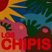 Los Chipis Songs