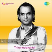 Thiruneelakantar Tml Songs