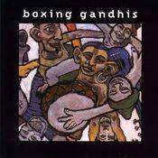 Boxing Gandhis Songs