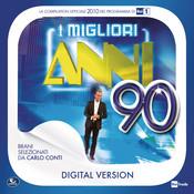 I Migliori Anni '90 - 2010 Songs