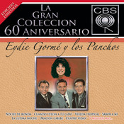 La Gran Colección del 60 Aniversario CBS - Eydie Gormé y Los Panchos Songs