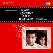 Kab Kyun Aur Kahan  Songs