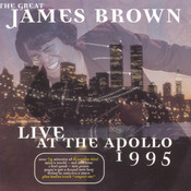 The Great James Brown - Live At The Apollo 1995 Songs