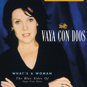 What's A Woman - The Blue Sides Of Vaya Con Dios Songs