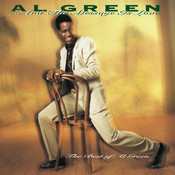 ... And The Message Is Love - The Best Of Al Green Songs