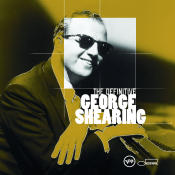 The Definitive George Shearing Songs