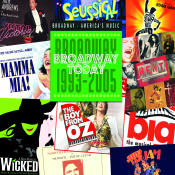 Broadway Today Broadway 1993 2005 Songs