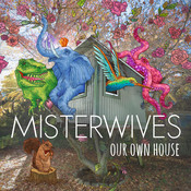 Our Own House Songs