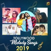 Tollywood Melody Songs 2019 Songs